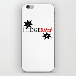 Hedge B*itch iPhone Skin