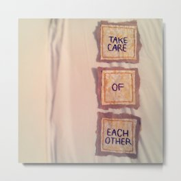 take care of each other 2012 Metal Print
