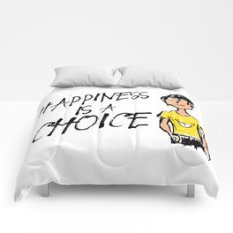 Happiness is a Choice Comforters