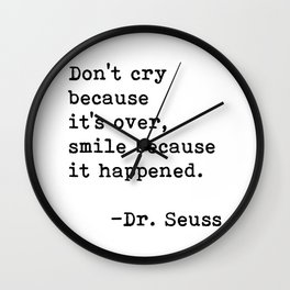 Don't cry... Dr. Seuss Wall Clock
