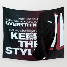 Keep the style Wall Tapestry