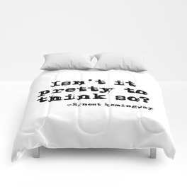 Isn't it pretty to think so? Comforters