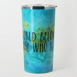 The World Belongs to Those Who Read - Watercolour Travel Mug