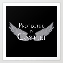 Protected by Castiel White Wings Art Print