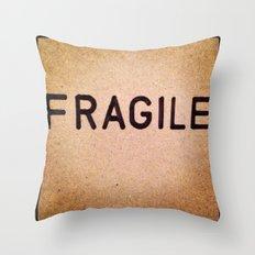 Fragile Throw Pillow