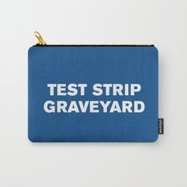 Test Strip Graveyard™ (Lapis) Carry-All Pouch