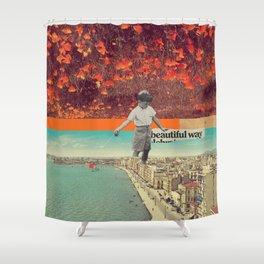 Beautiful Way Shower Curtain