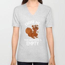 Funny Squirrel Whisperer Bird Feeder is Empty Gift Unisex V-Neck