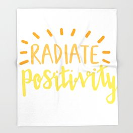 radiate positivity Throw Blanket