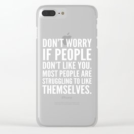 Don't Worry If People Don't Like You (Black) Clear iPhone Case