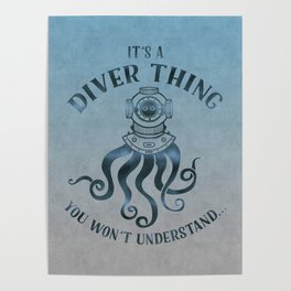It's A Diver Thing Funny Octopus Scuba Dive Art Poster