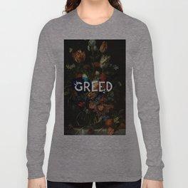 Greed Long Sleeve T-shirt