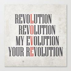 My Evolution, Your Revolution Canvas Print