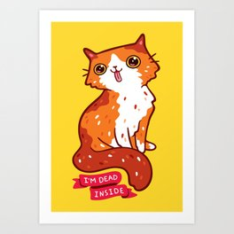 Dead Inside Cat Art Print