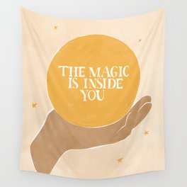 The Magic Is Inside You Wall Tapestry