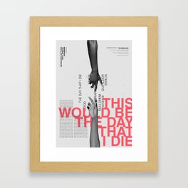 The day Framed Art Print