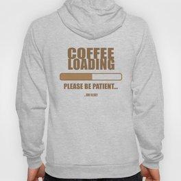 Coffee Loading.... Hoody