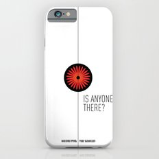 Is anyone there? iPhone 6s Slim Case