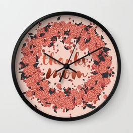Thanks mom, in the autumn of life Wall Clock