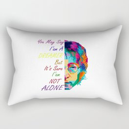 You may say I'm a Dreamer but i'am not alone Rectangular Pillow