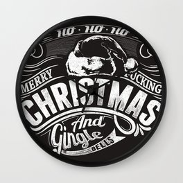 Merry fucking Christmas  Wall Clock