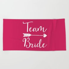 Team Bride Wedding Quote Beach Towel