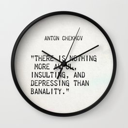 Anton Chekhov quote Wall Clock