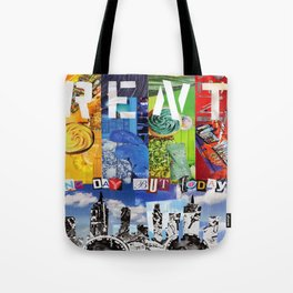 No day but today! Tote Bag