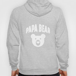 Papa Bear - Funny Father Humor Daddy to Be Hoody