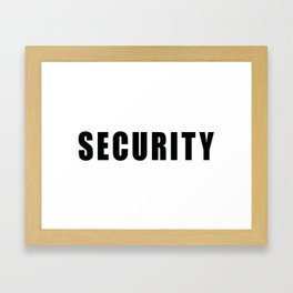 SECURITY TEE SHIRT inverse edition Framed Art Print