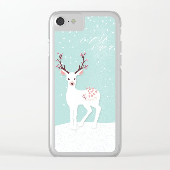 Let it snow- have a nice winter time- deer and snow Clear iPhone Case