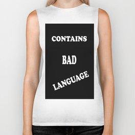 Contains Bad Language Biker Tank