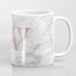 Slay rose gold marble Coffee Mug
