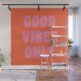 Retro Good Vibes Only Lettering in Pink and Orange Wall Mural