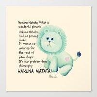hakuna Canvas Prints featuring Hakuna Matata by Veronica Ventress