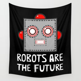 Robots are the Future Wall Tapestry