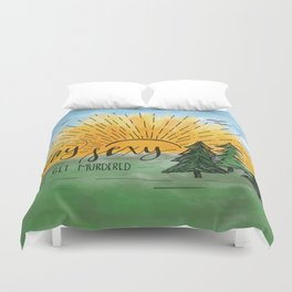Stay Sexy, Don't Get Murdered Watercolor Duvet Cover