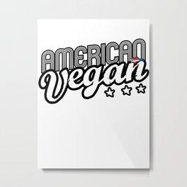 """""""American Vegan"""" Metal Print"""