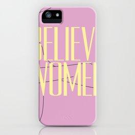 Believe Women iPhone Case