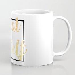 Treat Yoself Coffee Mug