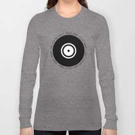 You spin me 'round Long Sleeve T-shirt