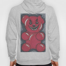 Don't Feed The Gummy Bears! Hoody