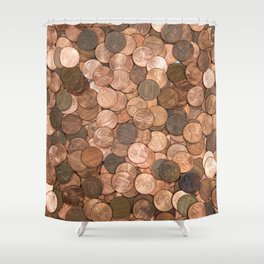 Pennies for your thoughts Shower Curtain