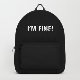 i'm fine. Backpack
