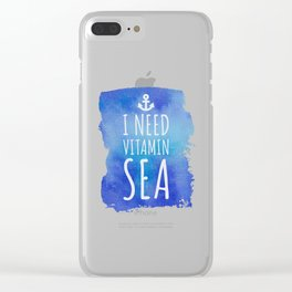 I Need Vitamin Sea Quote Clear iPhone Case