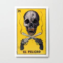 El Peligro Metal Print