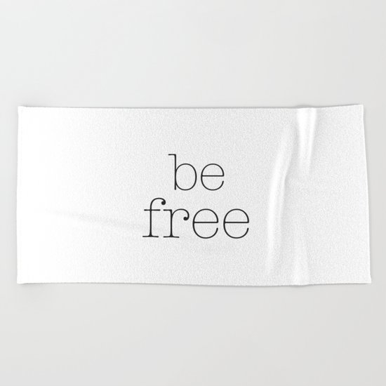 Be Free Beach Towel
