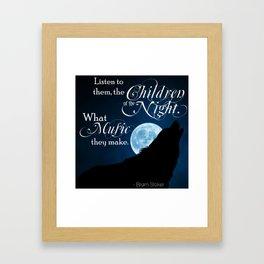 Children of the Night - Bram Stoker quote from Dracula Framed Art Print