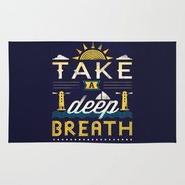 Take A Deep Breath Rug