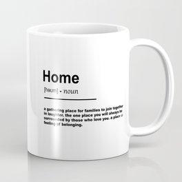 Home Definition Coffee Mug